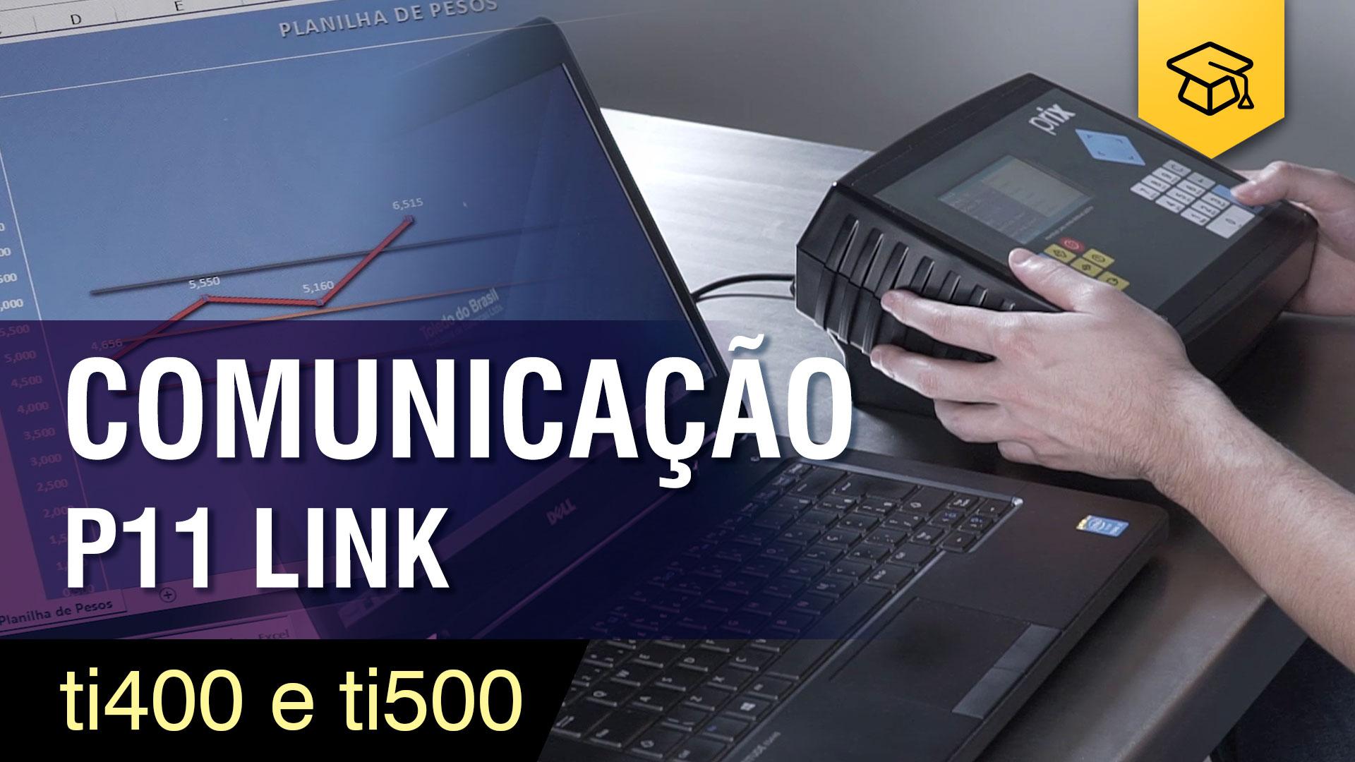 TI400 e TI500 | Comunicação Direta com o Windows | P11 Link