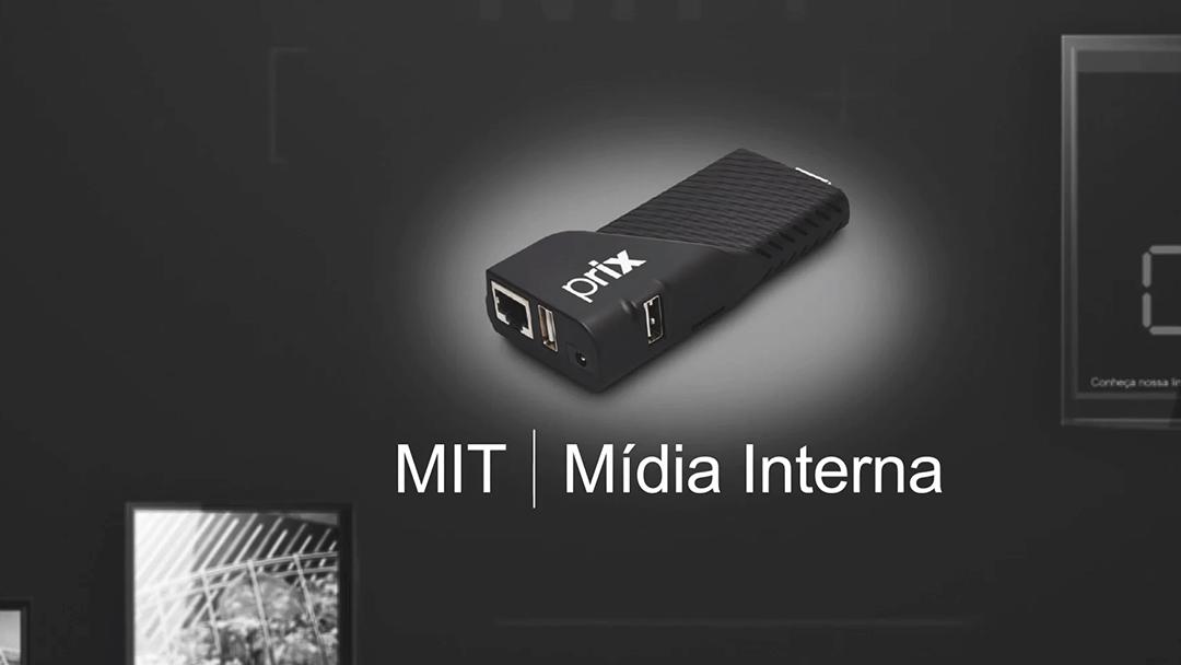 MIT - Solução de mídia interna digital