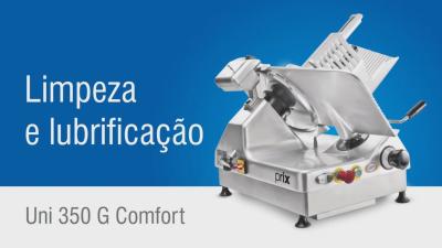 Fatiadores de Frios - 350G Comfort Limpeza e Lubrificação