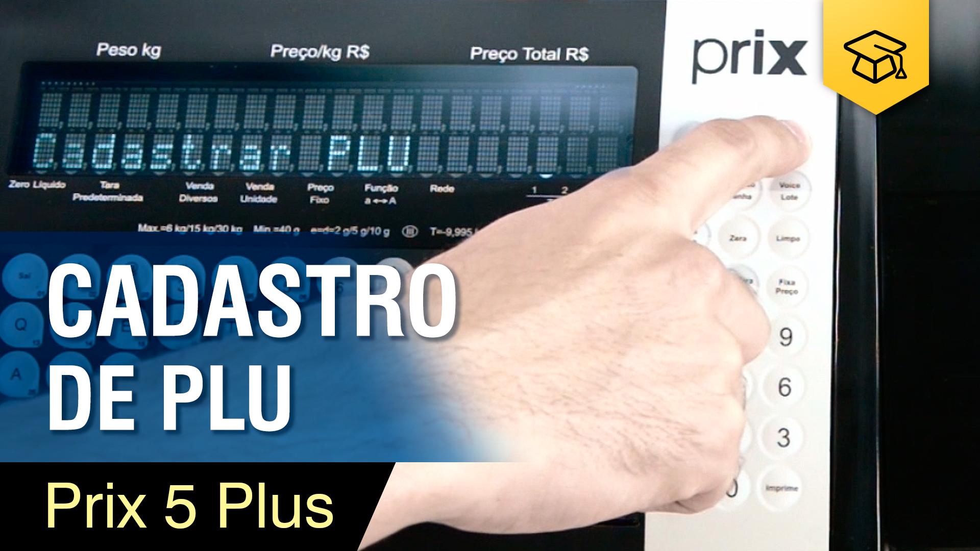 Prix 5 Plus - Cadastro de PLU